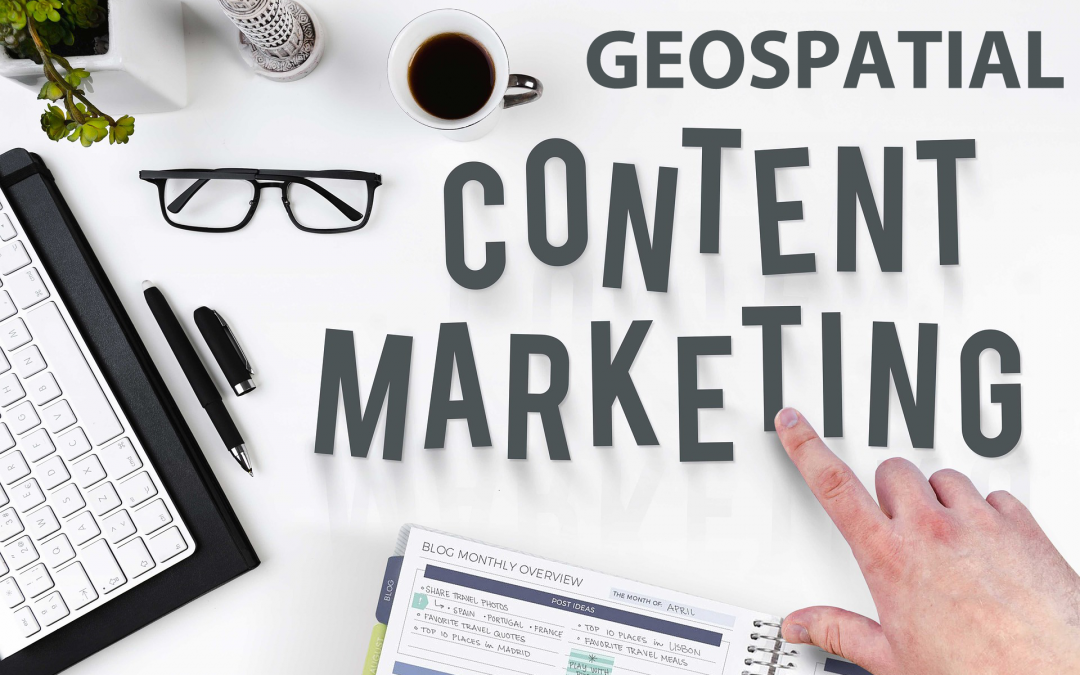 What is a Geospatial Content Strategy?